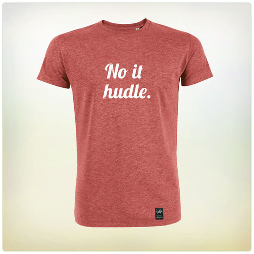 No it hudle, T-Shirt